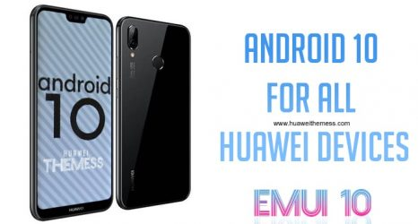 EMUI 10 (Android 10) for All Huawei devices